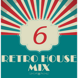 Dance to the House vol.6 - Retro House Mix