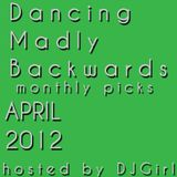 26-04-12 Dancing Madly Backwards - Monthly picks APRIL