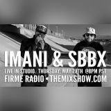 Firme Radio 04/28/2015 (Imani of The Pharcyde & SBBX Spaceboy Boogie X)