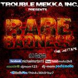 DJ-M.o.M - PRESENTS - BARE BADNESS (THE MIXTAPE)