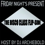 The Disco Class Flip-Side Show.RP.101 Present By Dj Archiebold.