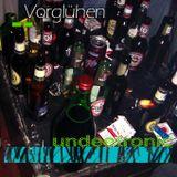Vorglühen (Mixed By Undeetronic)