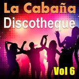 La Cabaña Vol 6 - Canihuante Mix