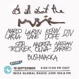 Marco Carola @ Its all about the Music - Ibiza Global Radio - 19-09-2016