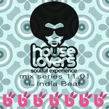 India Beat presents House Lovers - mix series 11.01