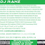 DJ RANZ'S 50 FAVORITE TRANCE & HOUSE SONGS OF 2016