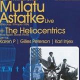 MULATU & THE HELIOCENTRICS 17.04.2008
