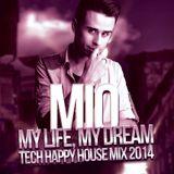 Mio - My Life, My Dream (Tech, Happy house mix 2014)