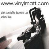 Vinyl Matt's In The Basement Lab Volume Two