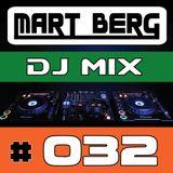 Mart Berg - DJ MIX 032 [BEST OF Deep / House / Progressive / Electro]