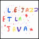 Le Jazz et la Java (Heavenly Sweetness)  #1