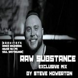 Steve Howerton - Raw Substance exclusive MiX!!! (11/21/19)