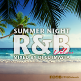 SummerNight RnB Mixed By DjCutmasta