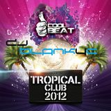 Dj BLANK4C - Tropical Mix
