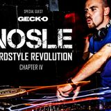 Nosle pres. 'Hardstyle Revolution Chapter IV: Early Hardstyle set by Nosle and Special Guest Geck-o'