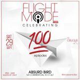 Ep99 Flight Mode @MosesMidas - Flight Mode Live is coming Sat 29th Sept