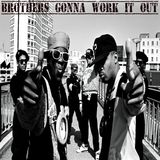 Brothers Gonna Work It Out (sample Source mix)