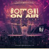 """Botteghi presents """"Botteghi ON AIR"""" - Episode 31 + DJ ANTOINE Guest Mix"""