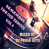 Remember The Old School Vol. 4 (Reworkes)