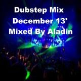 Dubstep Mix December 13' By Aladin