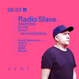 Radio Slave @ VENT - KITKUT MIX -  (August.3.2018)