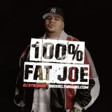 100% Fat Joe (DJ Stikmand)