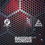 Bassive Aggressive 033 @ Bassport.fm - 05.03.2017