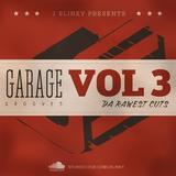 J Slinky presents...Garage Grooves Vol 3 - Da Rawest Cutz
