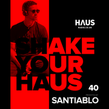Shake Your Haus ep. 40 - Guest Mix by Santiablo Presented by Manuel Dee