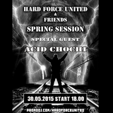 Acid Chochi @ Hard Force United (Spring Session 2015)