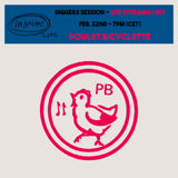 ¡Ya Basta! Live #3 - Poulet Bicyclette (Diggers Session)