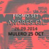 Andres Gil - Promo Set Mulero 25 Oct @ 26.09.2014
