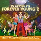 Dj Stevie V's FOREVER YOUNG 2 (www.djsteviev.ca)