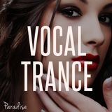 Paradise - Vocal Trance Top 10 (July 2015)