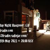 The Monday Night Hangover 10 with Gavin Brady and Mike Clark on 1320Radio