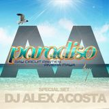 EP 24: Alex Acosta Presents PARADISO Festival (Special Podcast)