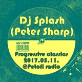 Dj Splash (Peter Sharp) - Progressive classics 2000's @ Petőfi rádió 2017.05.11.
