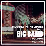 DIGGING IN THE CRATES | BIG BAND | SHOCK RADIO | 14/12/16