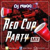 RedCup Party Mix 2017 - DJ NIKKI B