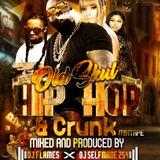 OLD SKUL HIP HOP & CRUNK MIXTAPE BY DEEJAY FLAMES X DJ SELFMADE 254
