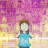 La Grande Rétrospective Musicale de l'Année MMXIII (Yearmix 2013)