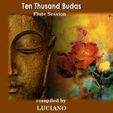 Then Thousand Budas ( Flute session)
