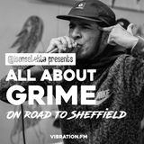 All About Grime - Sheffield   Duppy & Leave   Scumfam   Coco & Toddla T   Deadbeat Uk & Forca