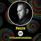 5 Years Of InnerSoul Promo Mix: PHILTH