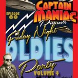 Episode 60 / Friday Night Oldies Party Volume 4