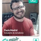 Eu existo e me movo: experiências Paulo Madrid