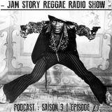JAM STORY Reggae Radio Show // S03E20
