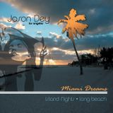 Jason Dey aka J.Splat- Miami Dreams