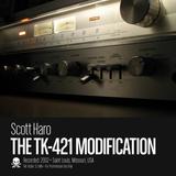 The TK-421 Modification