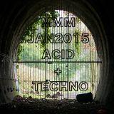 JAY JAN2015 - ACID / TECHNO